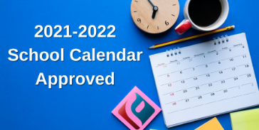 2021-2022 Academic Calendar Approved