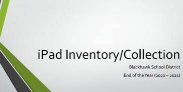 IPAD Inventory & Collection Process & Dates