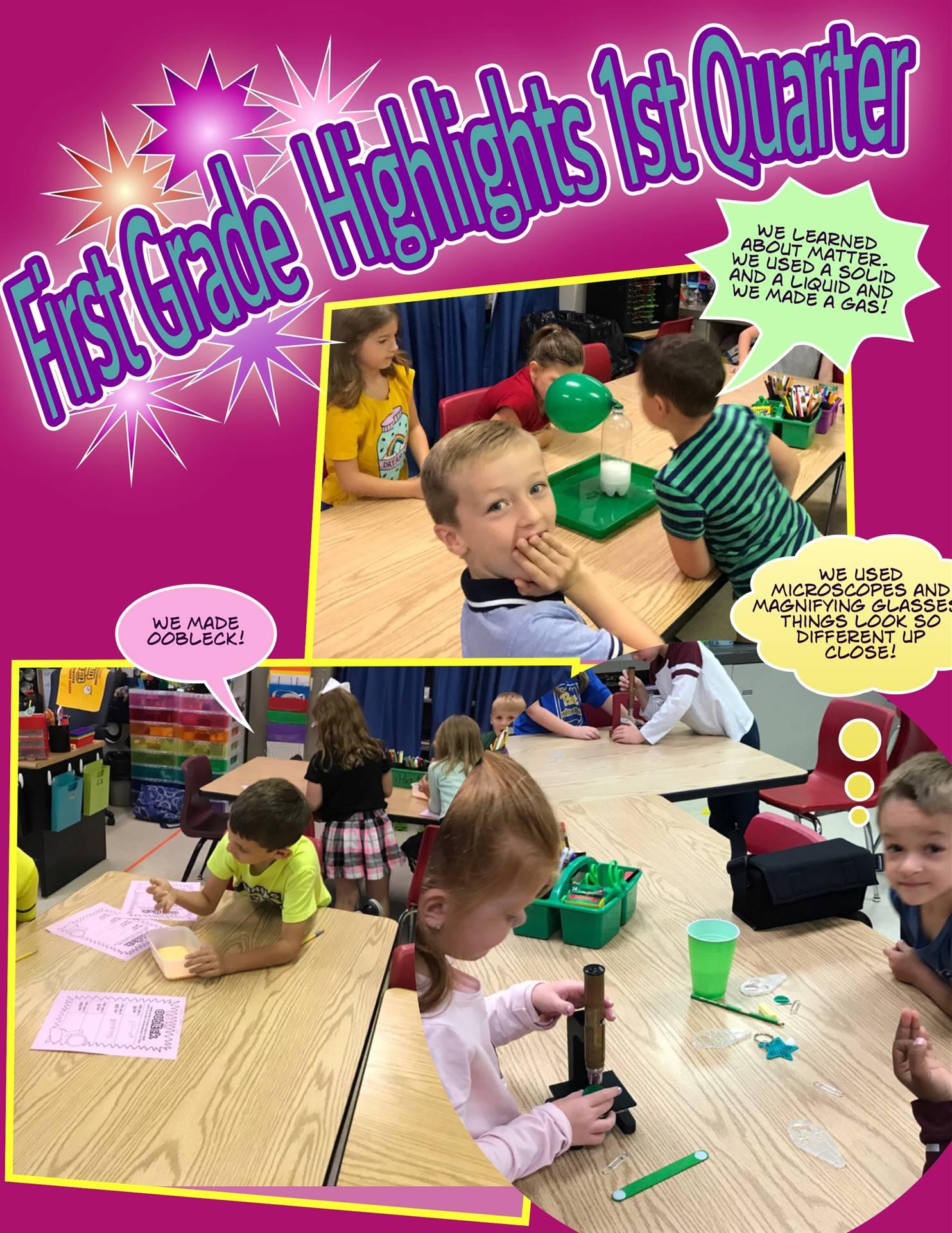 First grade 1st Quarter Highights